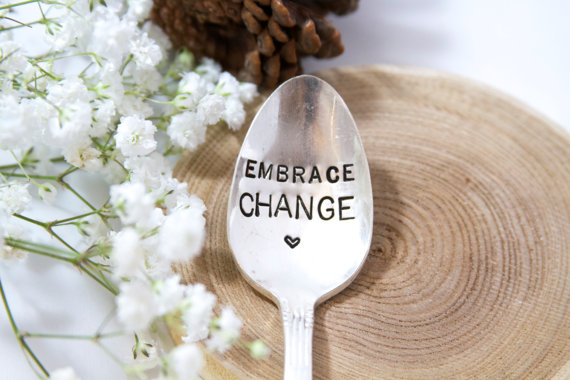 embrace change spoon